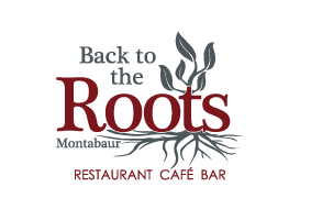 Back to the Roots - Restaurant & Bar in Montabaur